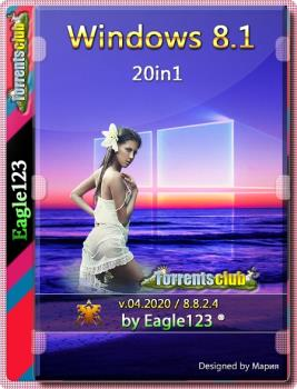 Сборка Windows 8.1 20in1 (x86/x64) by Eagle123 (04.2020) на русском