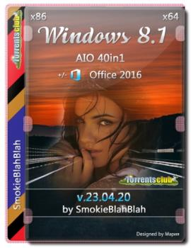 Windows 8.1 (x86/x64) 40in1 +/- Офис 2016 SmokieBlahBlah 23.04.20