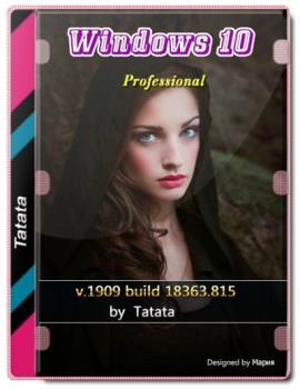 Windows 10 Pro v1909 build 18363.815 (x64)