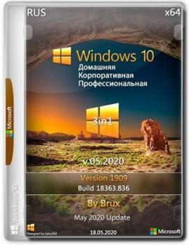 Windows 10 1909 (18363.836) x64 Home + Pro + Enterprise (3in1) by Brux v.05.2020