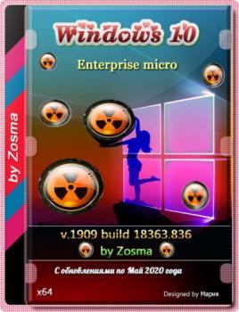 Windows 10 Enterprise x64 micro 1909 build 18363.836 by Zosma