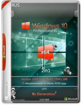 Windows 10 Pro VL x64 v.2004.19041.388 2in1 July 2020 by Generation2
