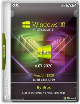 Windows 10 1909 (18362.959) 86x64 Pro обновленная (2in1) by Brux v.07.2020