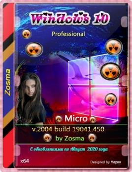 Windows 10 Pro микро сборка 2004 build 19041.450 by Zosma (x64)