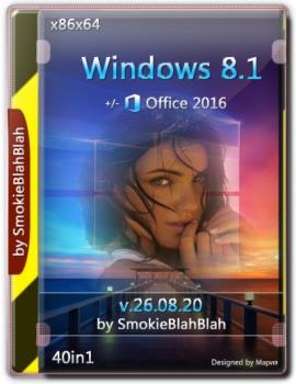 Сборка Windows 8.1 (x86/x64) 40in1 +/- Office 2016 SmokieBlahBlah 26.08.20