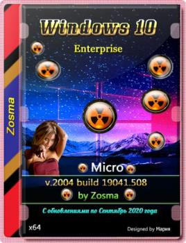 Windows 10 Корпоративная micro 2004.19041.508 by Zosma (x64)