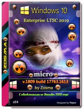 Микро сборка Windows 10 Enterprise LTSC 2019 v1809 build 17763.1613 by Zosma (x64)
