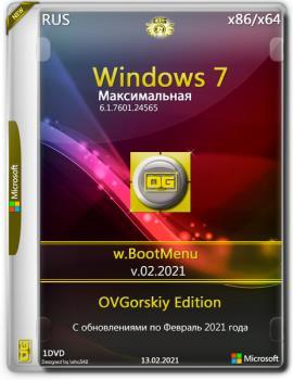 Windows 7 Максимальная Ru x86-x64 w.BootMenu by OVGorskiy 02.2021 1DVD