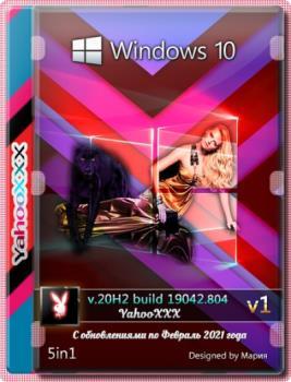 Windows 10 Version 20H2 [5 in 1][02.2021] v1 (x64) by Yahoo XXX