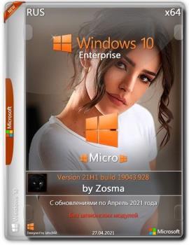 Windows 10 Enterprise x64 Micro 21H1.19043.928 by Zosma