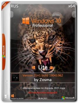 Windows 10 Pro x64 Lite 21H1 build 19043.962 by Zosma