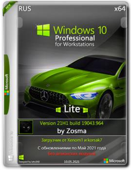 Windows 10 Pro For Workstations x64 Lite 21H1 build 19043.964 by Zosma