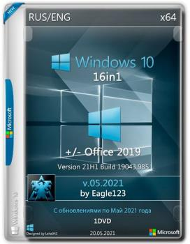 Windows 10 21H1 (x64) 16in1 +/- Office 2019 by Eagle123 (05.2021)