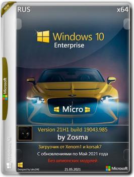 Windows 10 Enterprise x64 Micro 21H1.19043.985 by Zosma
