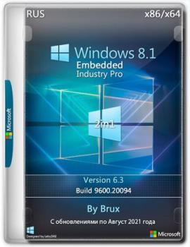 Windows 8.1 6.3 (9600.20094) Embedded Industry Pro (2in1) x86+x64 by Brux