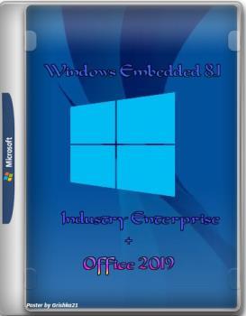 Windows Embedded 8.1 Industry Enterprise x64 En-Ru-Uk + Office 2019 x64 by yahooXXX